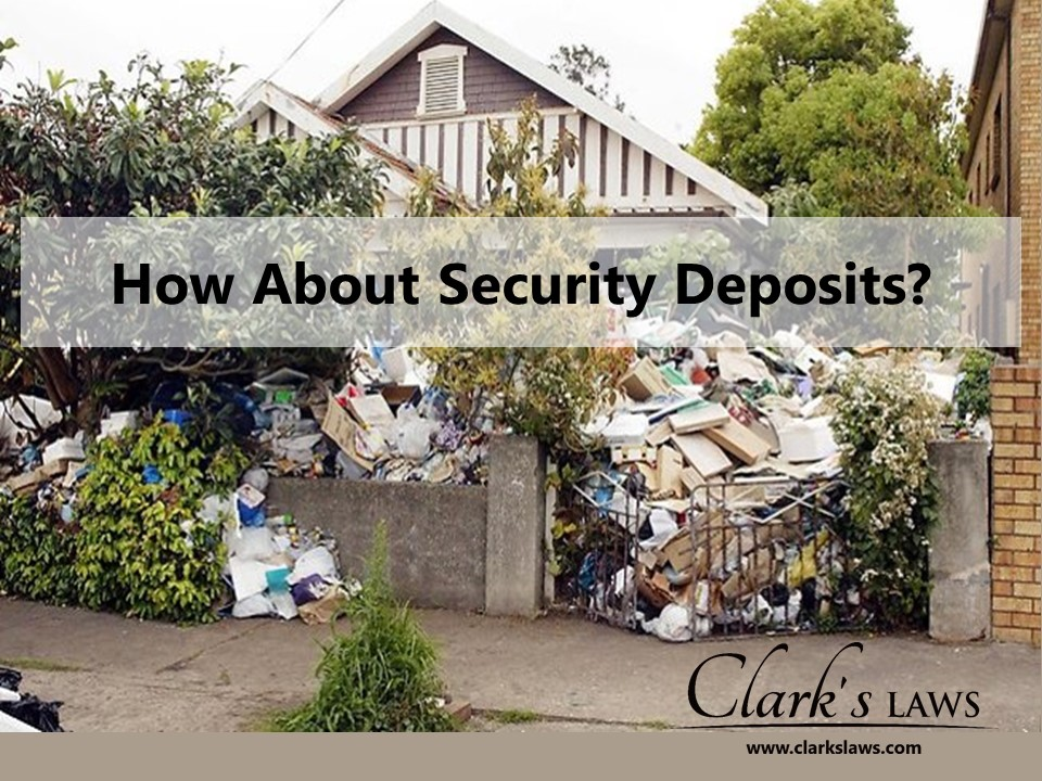 How about security deposits?